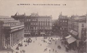 France Bordeaux Place de la Comedie et Rue Ste Catherine