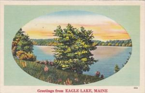 Maine Greetings From Eagle Lake 1952