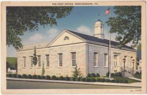 The Post Office, MERCERSBURG, PA, unused Postcard