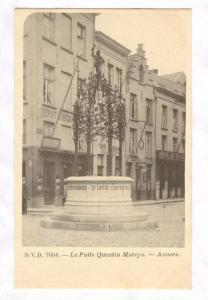 Le Puits Quentin Matsys.-Anvers. Belgium , 1890s