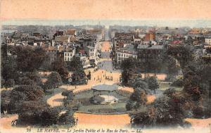France Le Havre Le Jardin Public et la Rue de Paris Garden General view