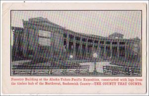 Forestry Bldg. Alaska, Yukon, Pacific Expo 1909, Seattle WA