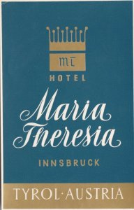 Austria Innsbruck Hotel Maria Theresia Vintage Luggage Label lbl0918