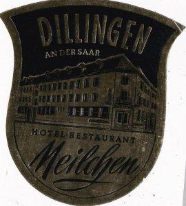 Germany Dillingen Hotel Restaurant Meilchen Vintage Luggage Label sk2955