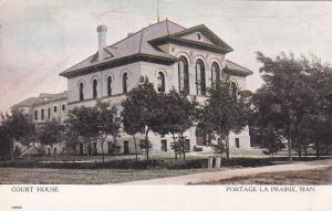 PORTAGE LA PRAIRIE , Manitoba, Canada , 00-10s ; Court House