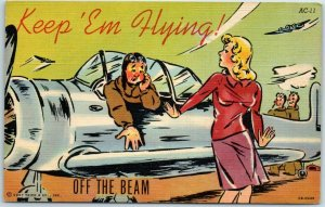 1940s WWII KEEP 'EM FLYING Comic Postcard OFF THE BEAM Curteich Linen AC-11
