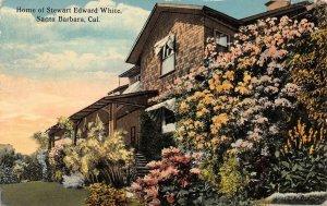 Home of Stewart Edward White SANTA BARBARA California 1916 Vintage Postcard