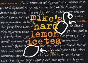 Advertising Mike's Hard Lemon Ice Tea
