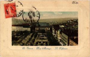 CPA St-ÉTIENNE Place Marengo. La Préfecture (664975)