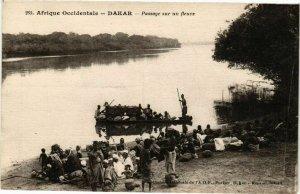 CPA AK Senegal Fortier 265 Afrique Occidentale Dakar Passage sur fleuve(235309)