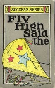 Success Series, Fly High Said the KITE (1907) Artist Signed H.C. Westerhouse