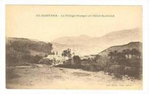 EL-KANTARA, Algeria, 00-10s Le Village Oranger et l'Hotel Bertrand