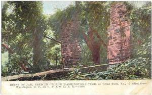 Ruins of Jail Used in George Washington's Time at Great Falls, VA,  Divided Back