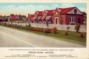 PENN-DAW HOTEL U. S. Route 1 ALEXANDRIA, VA. A Most Attractive Place To Stop