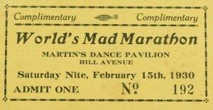 1930 World's Mad Marathon Martin's Dance Pavillion Ticket P1