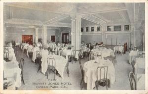 Ocean Park CA~Merritt Jones Hotel~Cafe Dining Room~Demolished 1965~1925 Postcard