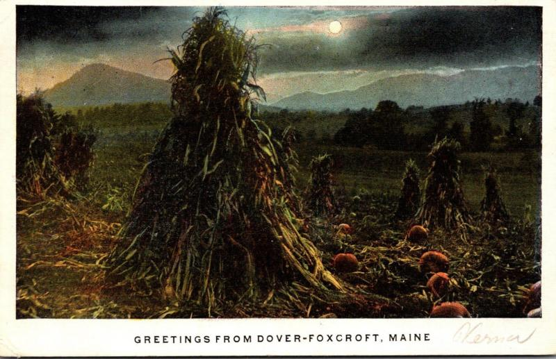 Maine Greetings From Dover-Foxcroft 1923