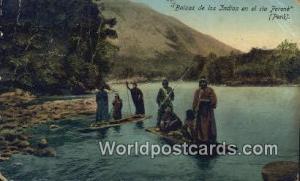 El Rio Perene, Peru Balas de los Indios  Balas de los Indios