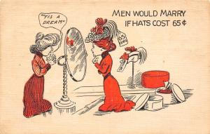 Tis a Dream~Men Would Marry if Hats Cost 65c~Lady Tries Hats in Mirror~AH 1908