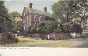 YORKTOWN , Virginia , 00-10s ; Old Nelson House ; TUCK # 2336