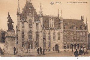 Bruges , Belgium, 00-10s   L´Hotel Provincial et la Poste