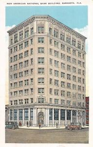 A51/ Sarasota Florida Fl Postcard c1915 New American National Bank Building