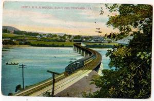 New L.U.R.R. Bridge 1906, Towanda PA