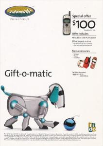 ADV: Fidomatic Prepaid Service, Cellular Phone and Accessories, Mechanic Dog,...