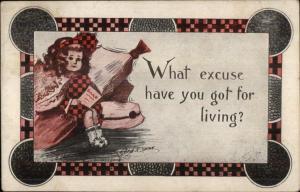 Cobb Shinn - Girl - What Excuse Have You Got For Living c1910 Postcard rpx