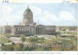 Parliament Buildings Winnipeg, Manitoba Canada Unused