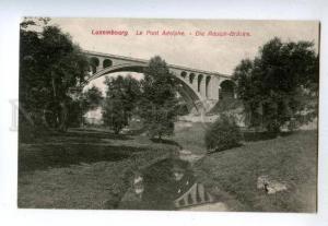 158324 LUXEMBOURG Pont Adolphe BRIDGE Vintage postcard