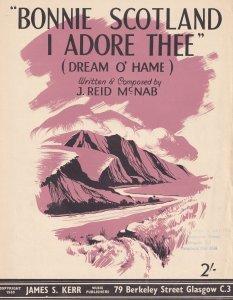 Bonnie Scotland I Adore Thee J Reid McNab 1960s Scottish Sheet Music