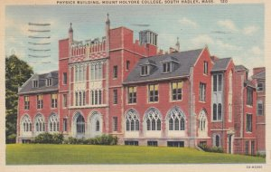 SOUTH HADLEY , mass. , 1945 ; Physics Building , Mount Holyoke College