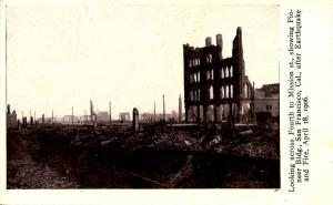 CA - San Francisco. Ruins at 4th & Mission Sts. Pioneer Bldg after earthquake...