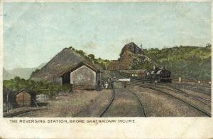 india, BHORE GHAT, The Reversing Station, Railway Incline (1899) Postcard