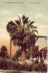 HOTEL AU PALM  PARAISO SPRINGS, CA 1909