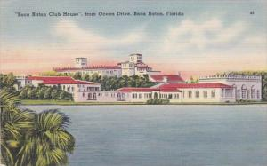 Florida Boca Raton The Boca Raton Club House From Ocean Drive 1945