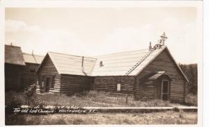 RP: Old Log Church , WHITEHORSE , Y.T.,  Canada , 1910s