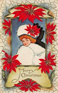 GIRL IN WHITE FUR COAT & HAT SURROUNDED BY POINSETTIAS~MERRY CHRISTMAS POSTCARD