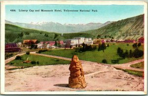 YELLOWSTONE NATIONAL PARK Postcard Liberty Cap & Mammoth Hotel HHT c1920s