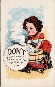 Woman Doing Laundry 'Don't Be Afraid To Work' Unused Postcard E64