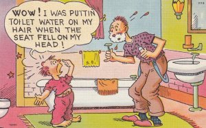 COMIC; PU-1950; Wow! I Was Puttin' Toilet Water On My Hair When The Seat Fel...