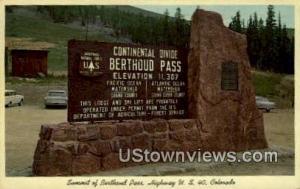 Berthoud Pass, Colorado Post Card     ;     Berthoud Pass, CO