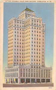 C8/ Charleston West Virginia WV Postcard 1947 New Kanawha Valley Bank Building