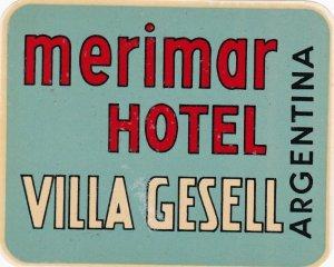 Argentina Villa Gesell Merimar Hotel Vintage Luggage Label sk4095