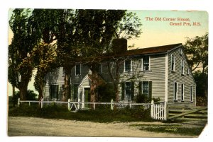 Canada - Nova Scotia, Grand Pre. Old Corner House       (corner missing)