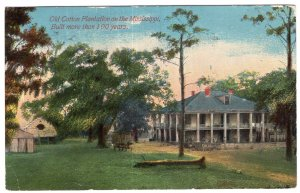 Old Cotton Plantation on the Mississippi, Built more than 100 years