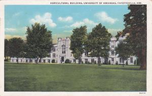 FAYETTEVILLE, Arkansas, 10-30s ; Ag Bldg , U of Arkansas