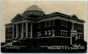 Tonkawa, Oklahoma Postcard Wilkins Hall, U.P.S. University Preparatory School