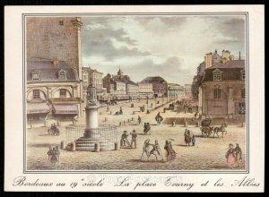 Bordeaux au 19 siecle - La Place Tourny et les Allees